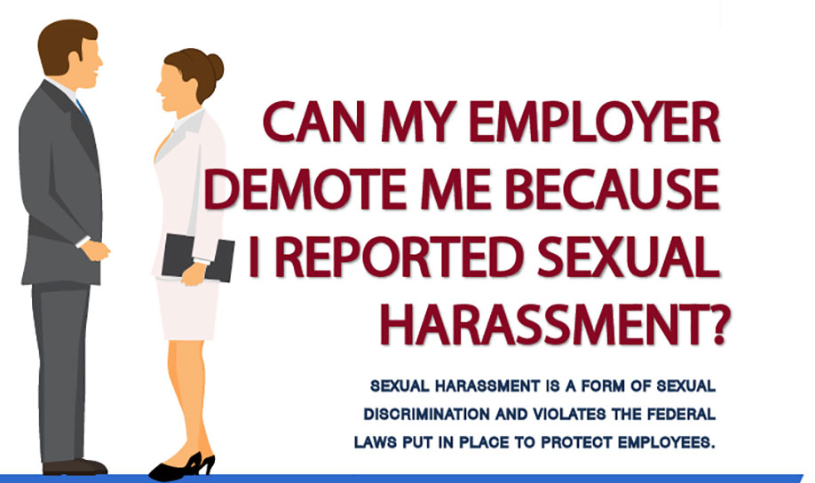 Can My Employer Demote Me Because I Reported Sexual Harassment