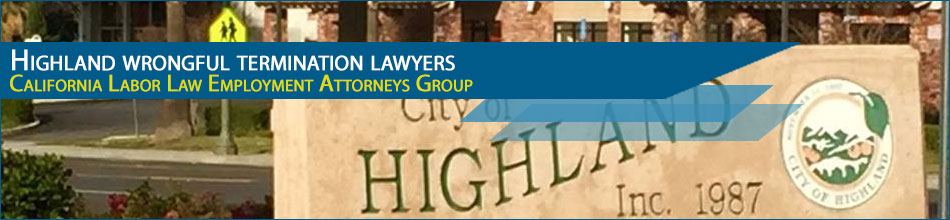 Highland wrongful termination lawyers