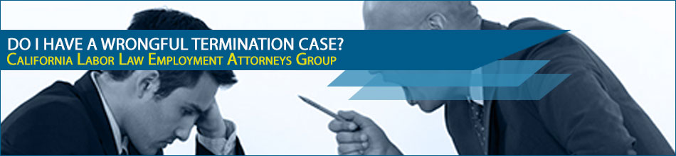 Do I Have A Wrongful Termination Case?
