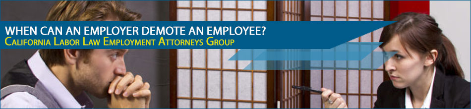 When Can An Employer Demote an Employee?