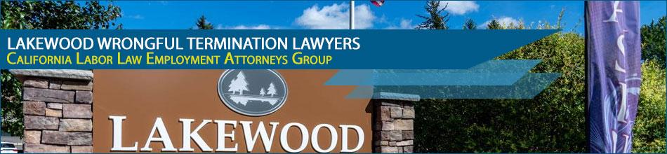 Lakewood wrongful termination lawyers