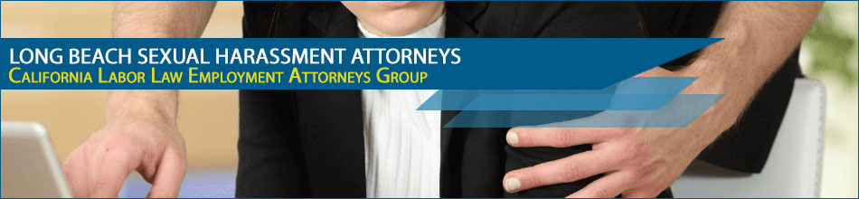 Long Beach sexual harassment attorneys