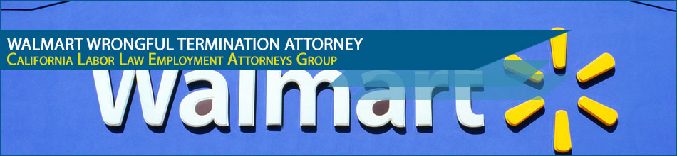 Walmart wrongful termination attorney