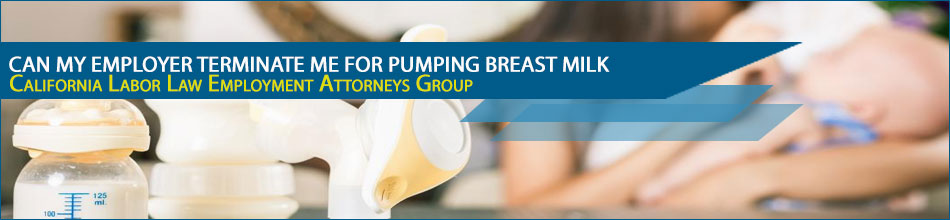 Can My Employer Terminate Me For Pumping Breast Milk?