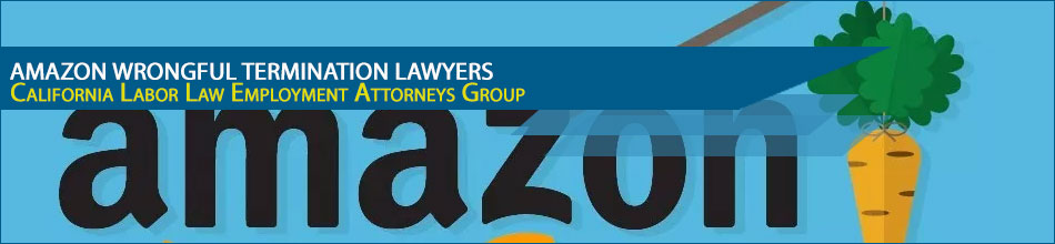 Amazon Wrongful Termination Lawyers