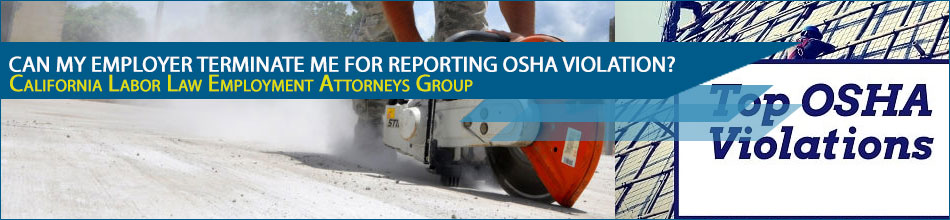 Can my employer terminate me for reporting OSHA violation?