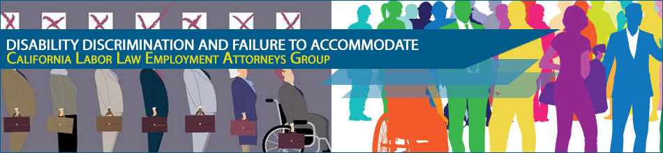 Disability Discrimination and Failure to Accommodate