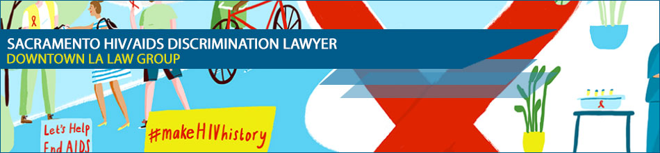 Sacramento HIV/AIDS discrimination lawyer