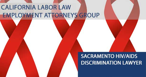 Sacramento HIV/AIDS discrimination lawyer