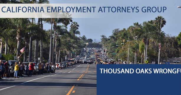 Thousand Oaks Wrongful Termination Attorneys