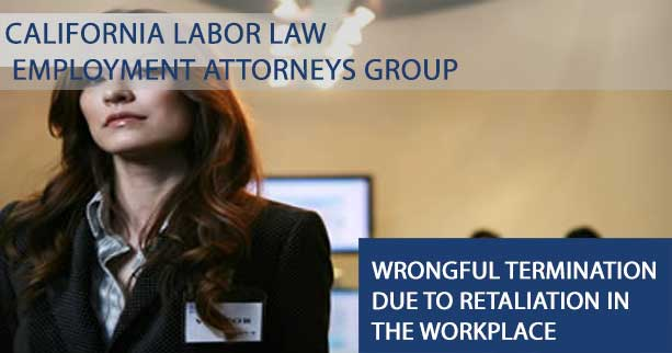 Wrongful Termination due to Retaliation in the Workplace
