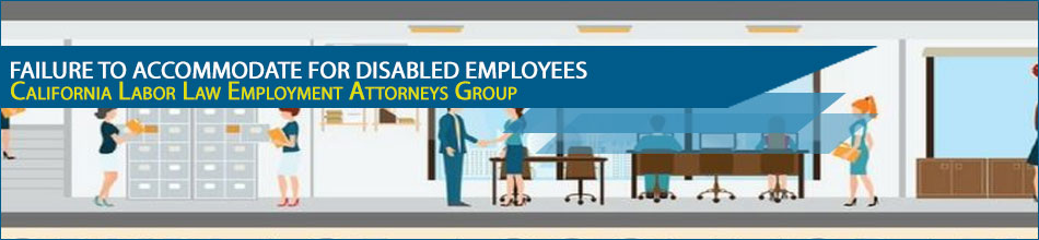Failure to Accommodate for Disabled Employees