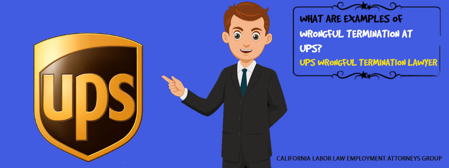 What are examples of wrongful termination at UPS?