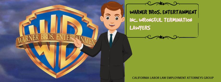 Warner Bros. Entertainment Inc. Wrongful Termination Attorney in California