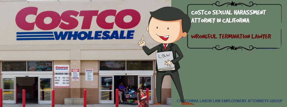 Costco Sexual Harassment Attorney in California