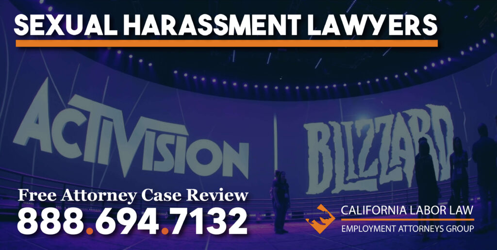 Activision Sexual Harassment Attorney in California lawyer sue compensation