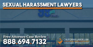 Los Angeles 99 Cents Only Store Sexual Harassment Lawyer attorney sue compensation