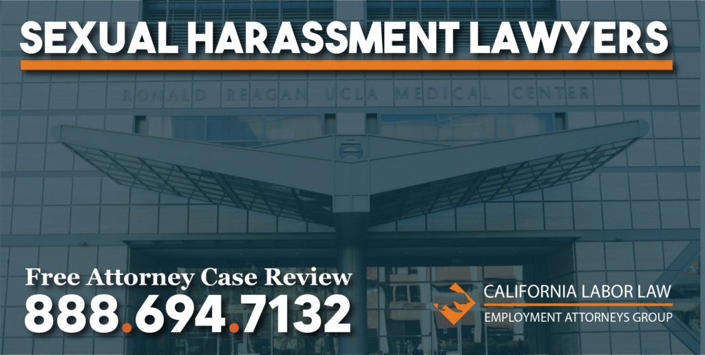 UCLA Sexual Harassment Attorney in California lawyer lawsuit sue compensation