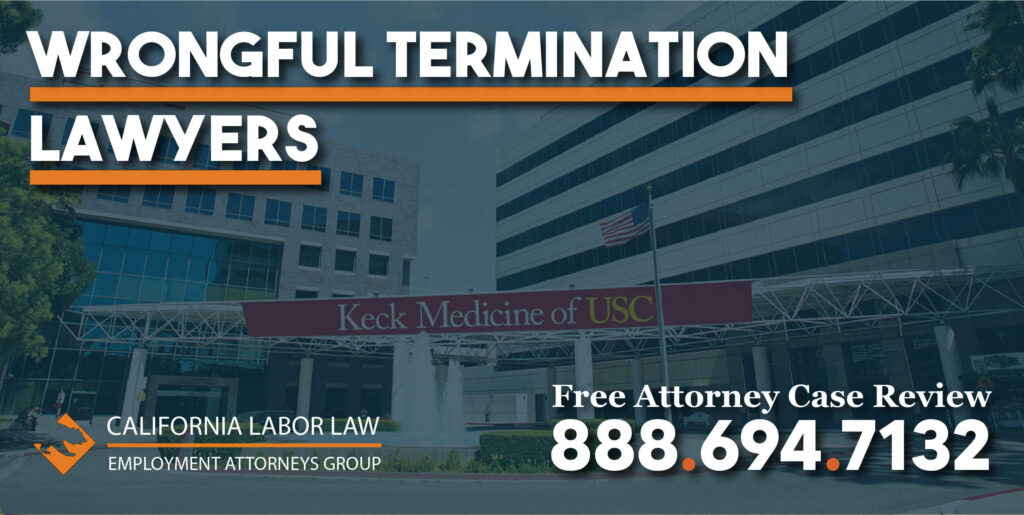 USC Wrongful Termination Attorney in California lawyers attorney lawsuit