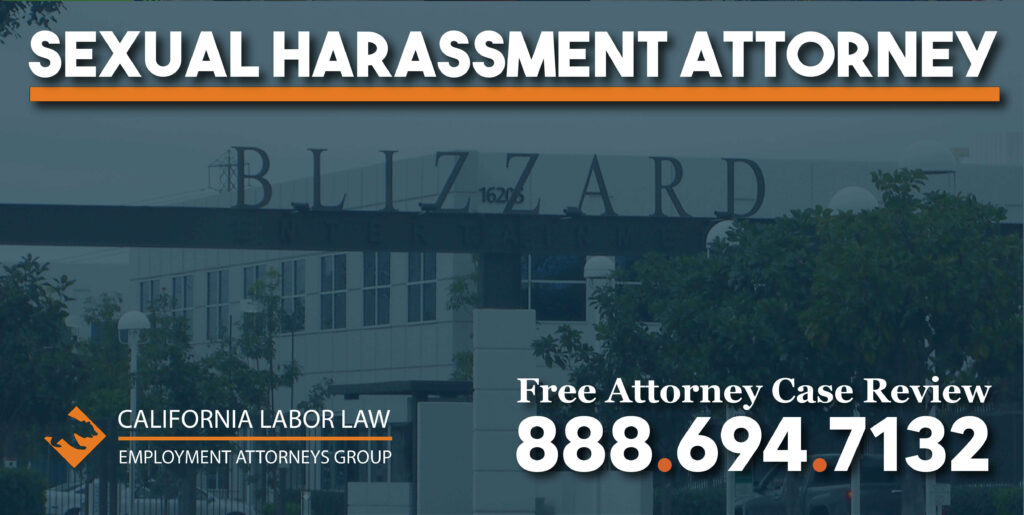 Blizzard Entertainment Sexual Harassment Attorney in California lawyer justice lawsuit pain suffering compensation wages