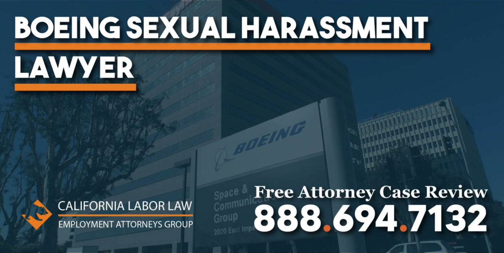 Los Angeles Boeing Sexual Harassment Lawyer attorney incident touching workplace harassed sue lawsuit