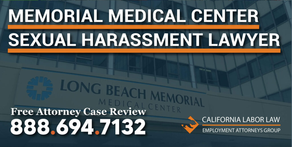 Los Angeles Long Beach Memorial Medical Center Sexual Harassment Lawyer attorney