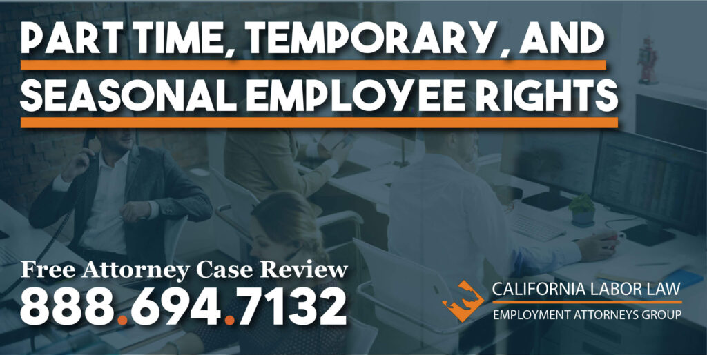 Part Time, Temporary, and Seasonal Employee Rights lawyer attorney justice help sue lawsuit