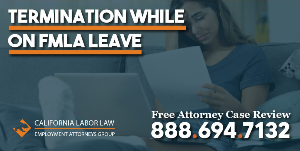 Termination while on FMLA Leave medical family medical leave act fire justice lawsuit sue compensation