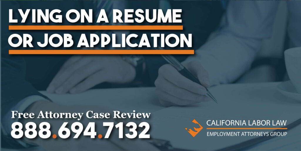 lying on a job resume application employee employment rights lawyer attorney
