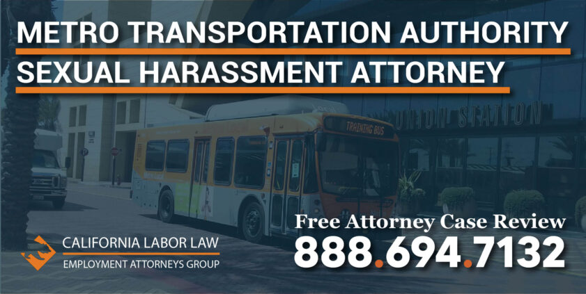 Los Angeles County Metropolitan Transportation Authority Sexual Harassment Attorney in California lawsuit lawyer attorney sue compensation