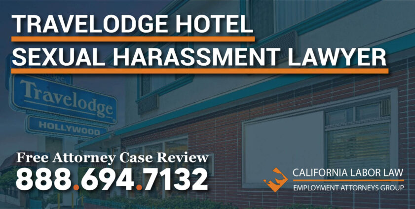 Los Angeles Travelodge Hotel by Wyndham Sexual Harassment Lawyer attorney sue lawsuit