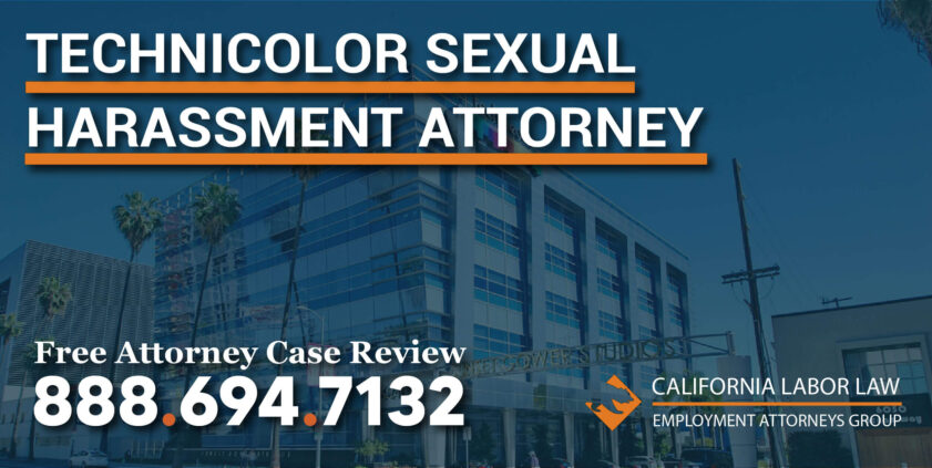 Technicolor Sexual Harassment Attorney in California lawyer sue lawsuit compensation victim employee amployer