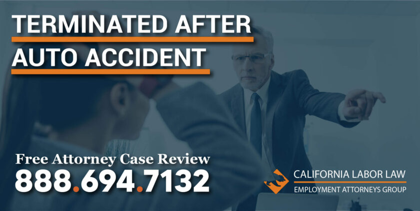 Terminated After Auto Accident lawyer discrimination lawsuit attorney sue compensation