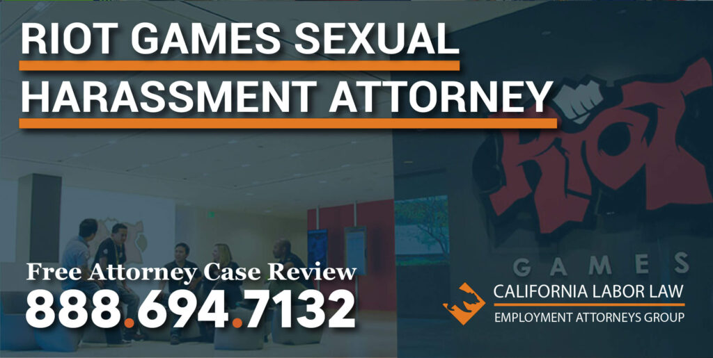 riot games sexual harassment lawyer attorney compensation fired employee employer sue