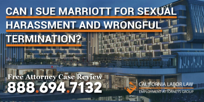 Can I Sue Marriott for Sexual Harassment and Wrongful Termination lawsuit grope discrimination fired sue compensation