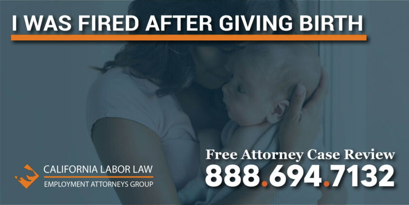 I Was Fired After I Gave Birth employee discrimination lawsuit lawbot lawyer attorney sue