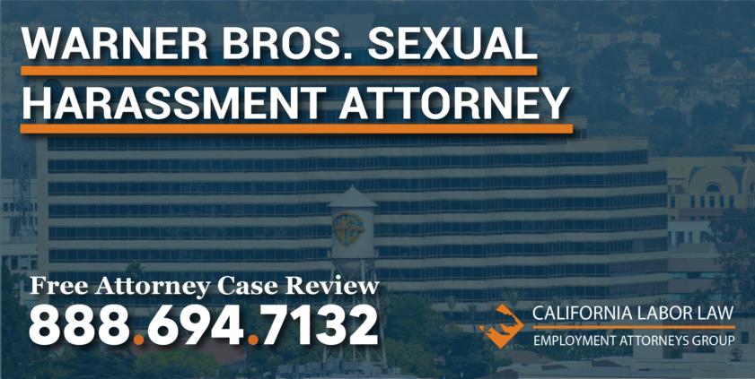 Warner Bros. Entertainment Inc. Sexual Harassment Attorney in California lawyer lawsuit verbal trauma