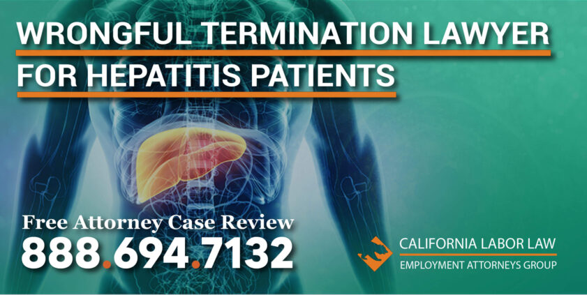 Wrongful Termination Lawyer for Hepatitis Patients lawsuit lawyer attorney sue compensation liver inflammation