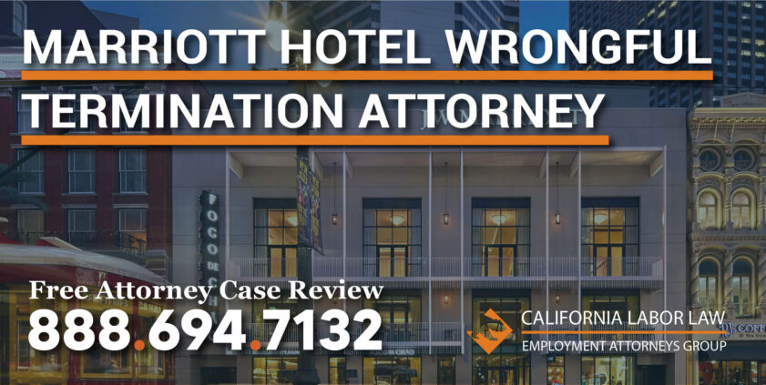 Hotel Wrongful Termination Attorney Marriott Accused of Wrongful Termination lawyer lawsuit sue
