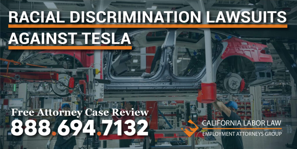 Racial Discrimination Lawsuits against Tesla lawyer attorney sue workplace manager racist illegal sue