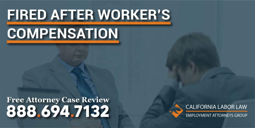 fired after workers compensation attorney lawyer wrongful discrimination