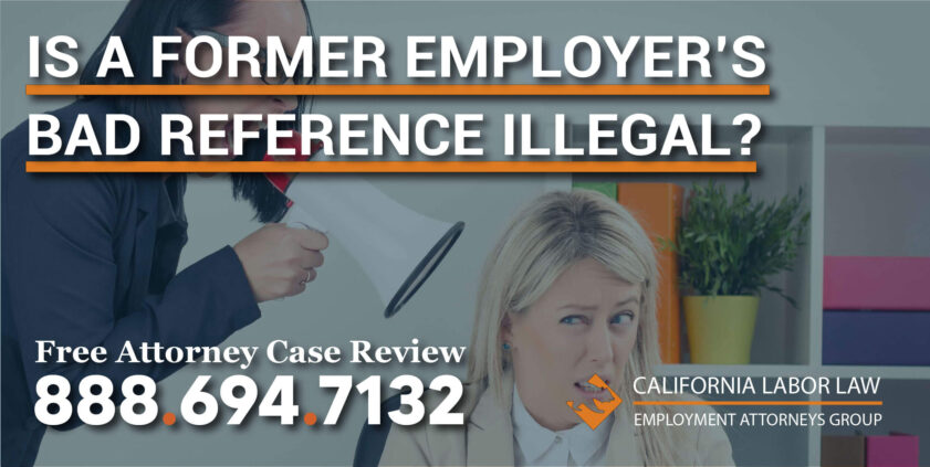 Is a Former Employer's Bad Reference Illegal employee